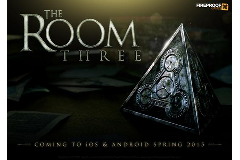 Fireproof Games Announces 'The Room 3' Set to Launch on ...