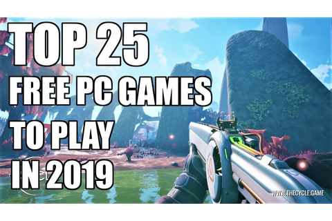 TOP 25 Free Games for PC You can Play in 2019 - Steam ...