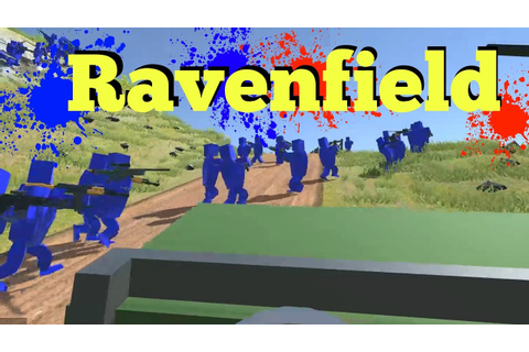 Ravenfield | BLOCKY BATTLEFIELD! :D - YouTube