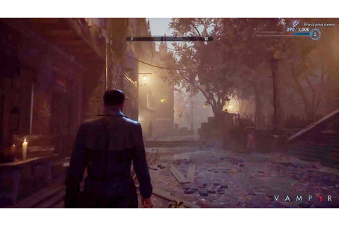 VAMPYR Gameplay Demo Walkthrough (Gamescom 2016) - YouTube