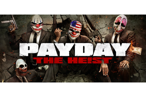 PAYDAY™ The Heist on Steam