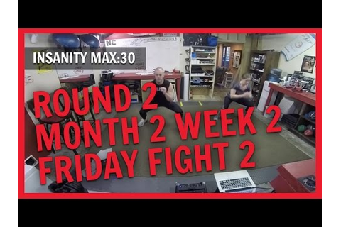 [Full Download] Insanity Max 30 Friday Fight Round 2