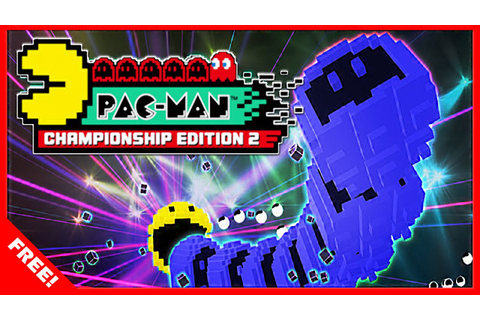 DOWNLOAD PAC-MAN CHAMPIONSHIP EDITION 2 FOR FREE!! – [PC ...