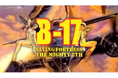 B-17 Flying Fortress: The Mighty 8th Torrent « Games Torrent