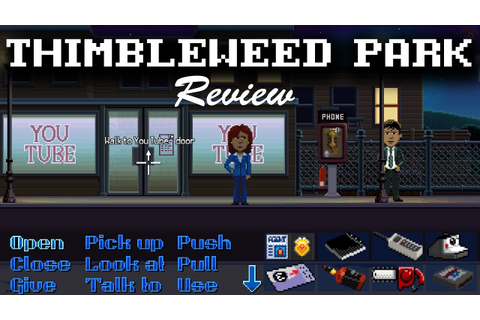 Thimbleweed Park™ - PC Game Review - YouTube