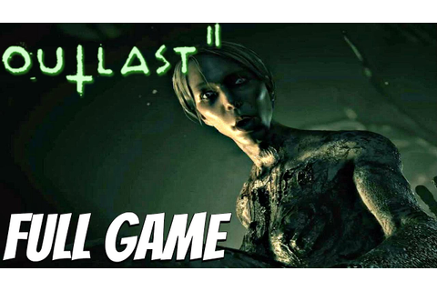 Outlast 2 - Gameplay Walkthrough Part 1 FULL GAME (1080P ...