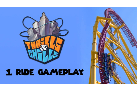 Thrills & Chills - Roller Coasters Gameplay - 1 Level PC ...