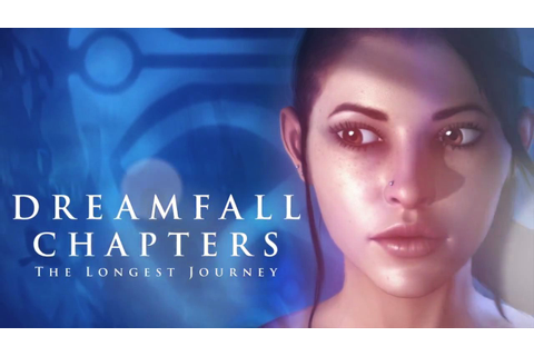 Dreamfall Chapters: The Longest Journey Coming To Wii U ...