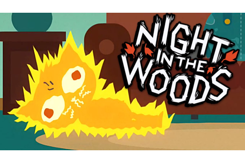 HOW SHOCKING | Night In The Woods Gameplay [Adventure ...