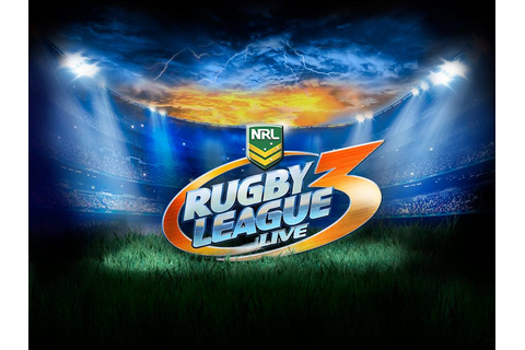 Rugby League Live 3 Announced, Includes New Features ...