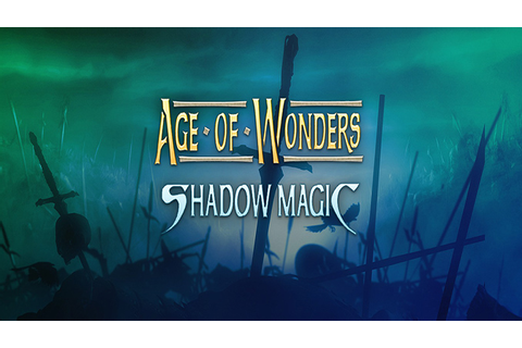 Age of Wonders: Shadow Magic - Download - Free GoG PC Games