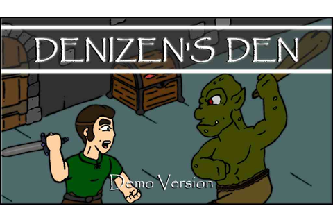 Denizen's Den - Demo file - Indie DB