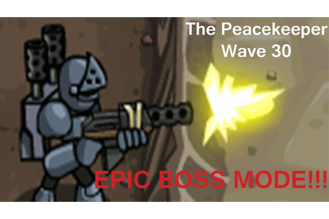The Peacekeeper Wave 30, EPIC BOSS MODE! - YouTube