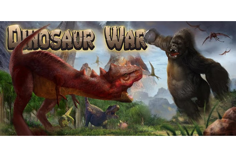 Free Direct Download Android Games: Dinosaurus War Full ...