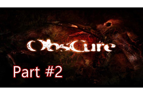 Obscure : Gameplay Walkthrough | Part #2 | HD [No ...
