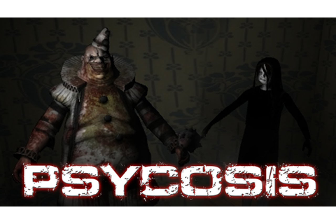 Psycosis | JUMP SCARES AND GIRLY SCREAMS - YouTube