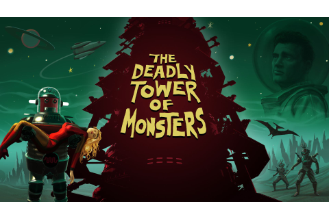 Wallpaper The Deadly Tower of Monsters, Best Games 2015 ...