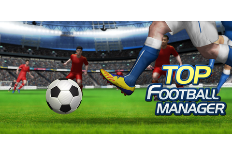 Amazon.com: Top Football Manager: Appstore for Android