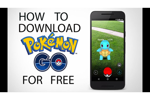 HOW TO DOWNLOAD POKEMON GO GAME IN ANY ANDROID DEVICE FOR ...