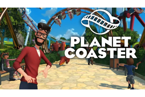 Planet Coaster Gameplay Trailer - YouTube