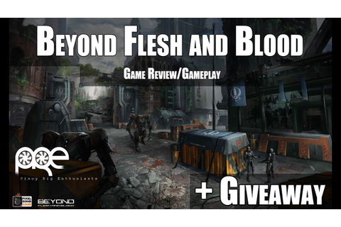 Beyond Flesh and Blood - Gameplay + Giveaway [Tagalog ...