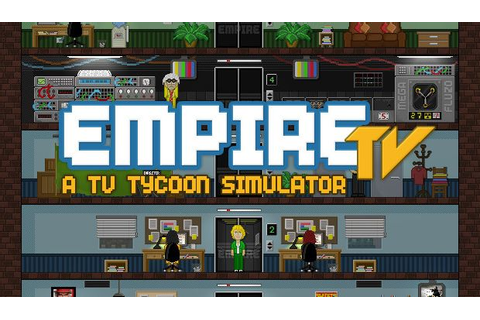Empire TV Tycoon Free Download (v1.6.0) « IGGGAMES