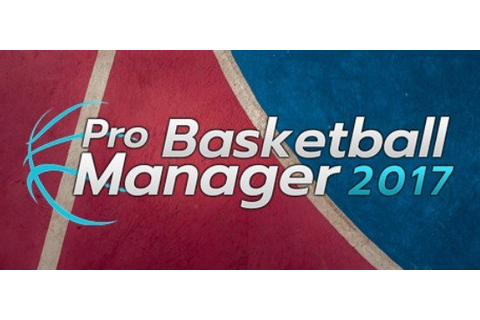 Pro Basketball Manager 2017 Full Version Free Download