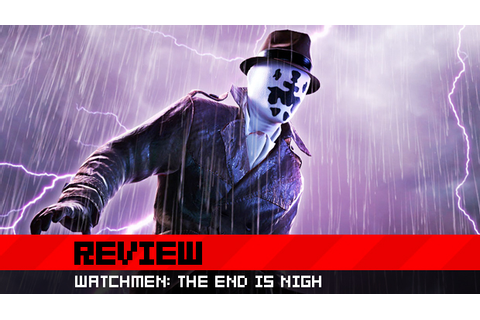 Destructoid review: Watchmen: The End is Nigh