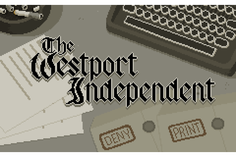 The Westport Independent Free Game Download ~ FreeGame1Codes