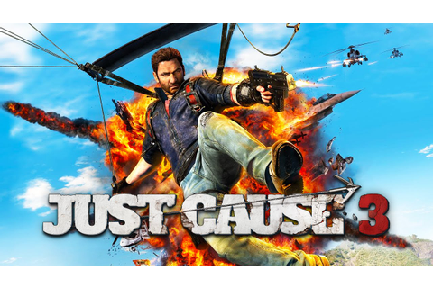 JUST CAUSE 3 [001] - Things that make you go BOOM! ★ Let's ...