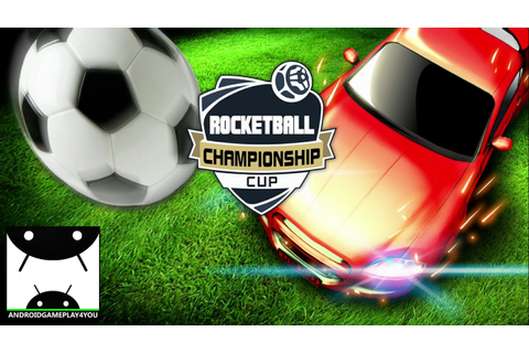 Rocketball: Championship Cup Android GamePlay Trailer ...