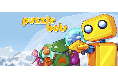 Puzzle Bots on Steam