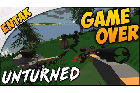 Unturned Multiplayer Gameplay GAME OVER! - YouTube