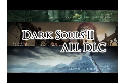 [Full Download] Dark Souls 2 Dlc The Lost Crowns Trilogy ...