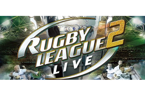 Rugby League Live 2 World Cup Edition game review | Total RL