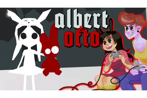 ALBERT AND OTTO - 2 Girls 1 Quick Look - YouTube