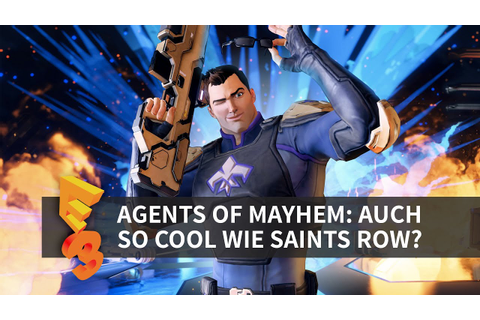 AGENTS OF MAYHEM | E3 2016 | So cool wie Saints Row? - YouTube