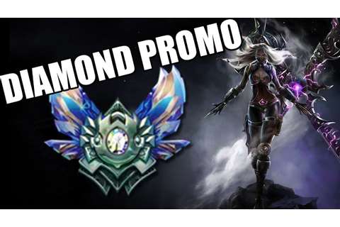 League of Legends - DIAMOND PROMO (Full Game Commentary ...