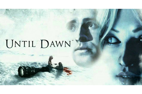 Until Dawn Video Game Review | Ravenous Monster