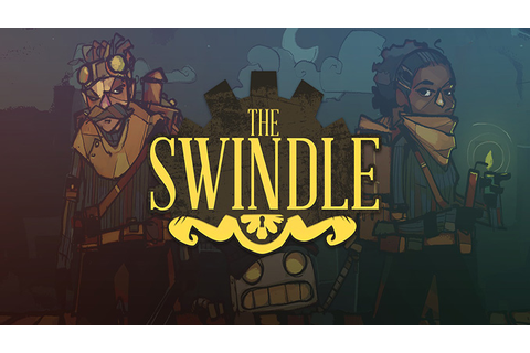 The Swindle - Download - Free GoG PC Games