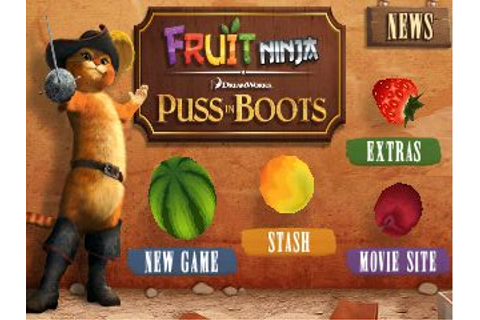 Fruit Ninja and Fruit Ninja (Puss in Boots) Game [No Root ...