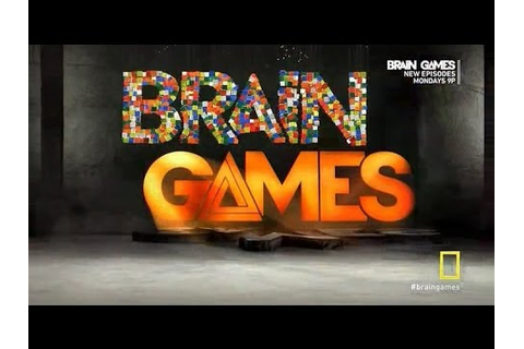 All new Brain Games: You're not as smart as you think ...