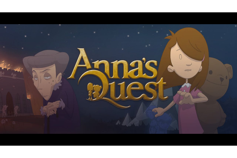 Anna's Quest Trailer - YouTube