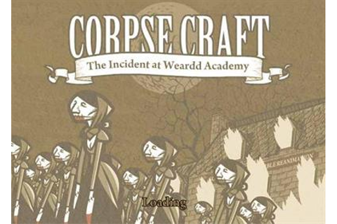 Corpse Craft: Incident at Weardd Academy Details ...