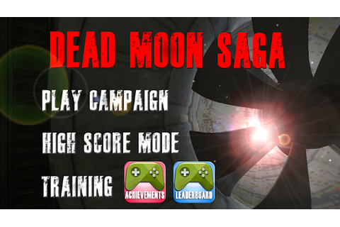 Dead Moon Saga : Episode 1 APK 1.0 - Free Action Games for ...