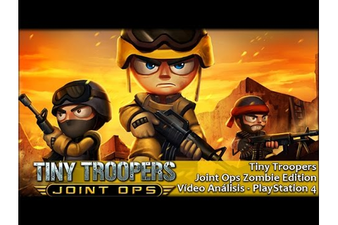 Tiny Troopers Joint Ops Zombie Edition | Análisis español ...