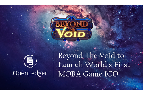 E-sports Game Beyond The Void to Launch World's First MOBA ...