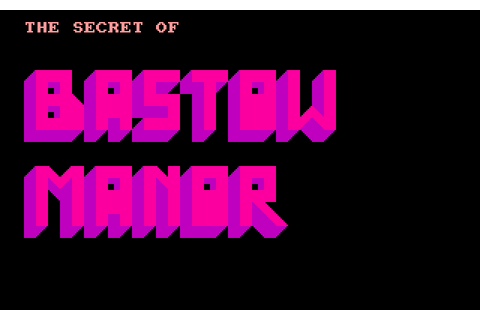 The Secret of Bastow Manor gallery. Screenshots, covers ...