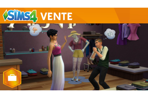 Les Sims 4 Au Travail: Vente - Gameplay - YouTube