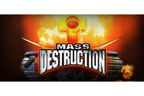 Mass Destruction on Steam